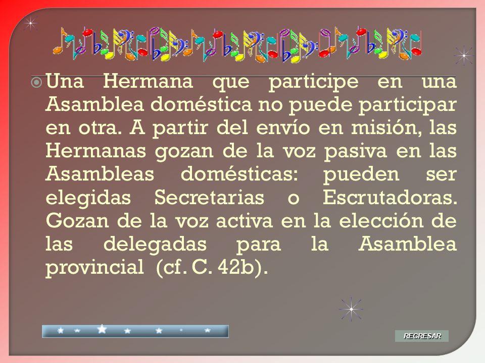 « La Asamblea doméstica se convoca como preparación a una Asamblea provincial» (C.