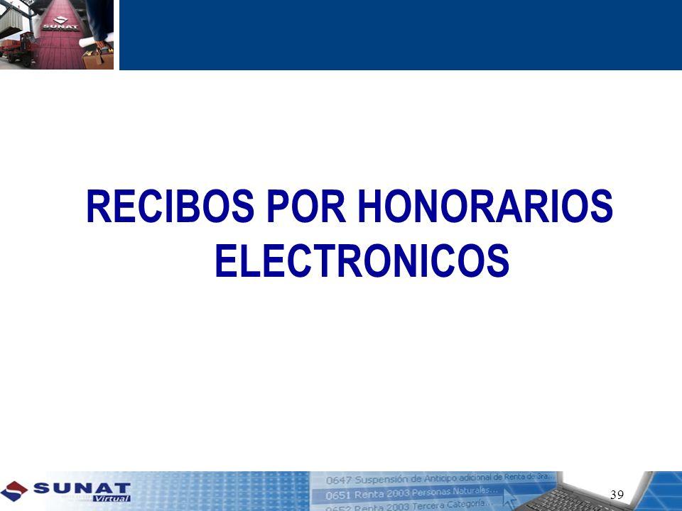 RECIBOS POR HONORARIOS ELECTRONICOS 39