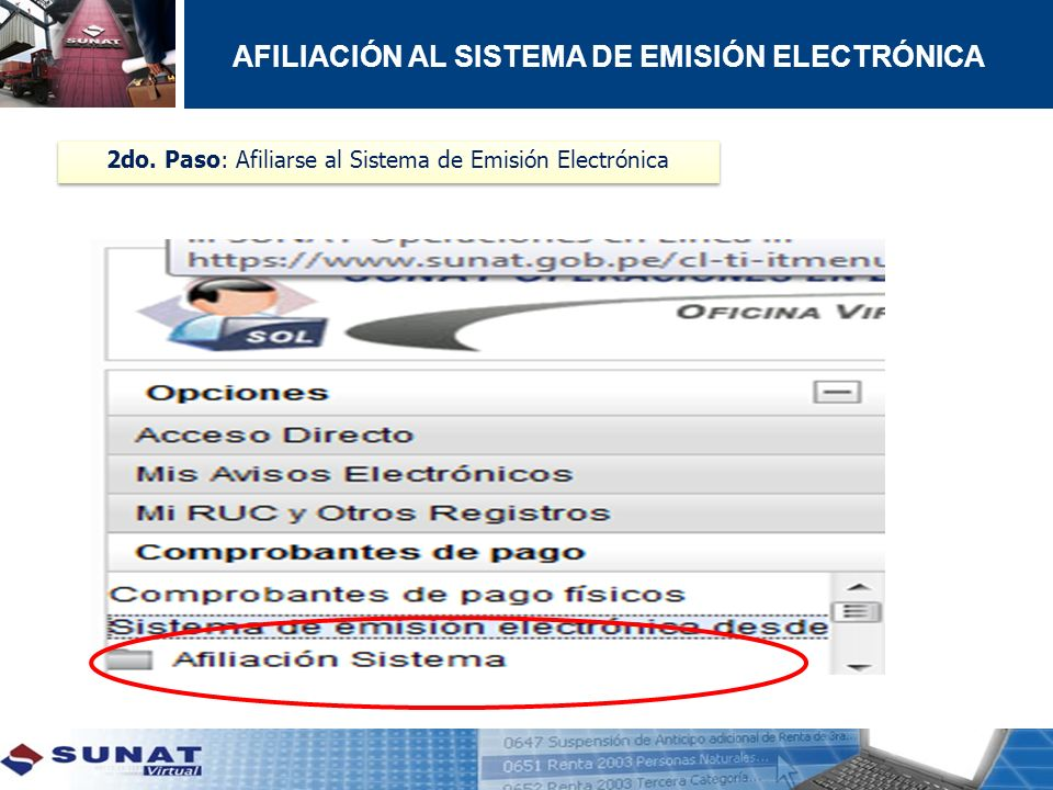 2do. Paso: Afiliarse al Sistema de Emisión Electrónica AFILIACIÓN AL SISTEMA DE EMISIÓN ELECTRÓNICA