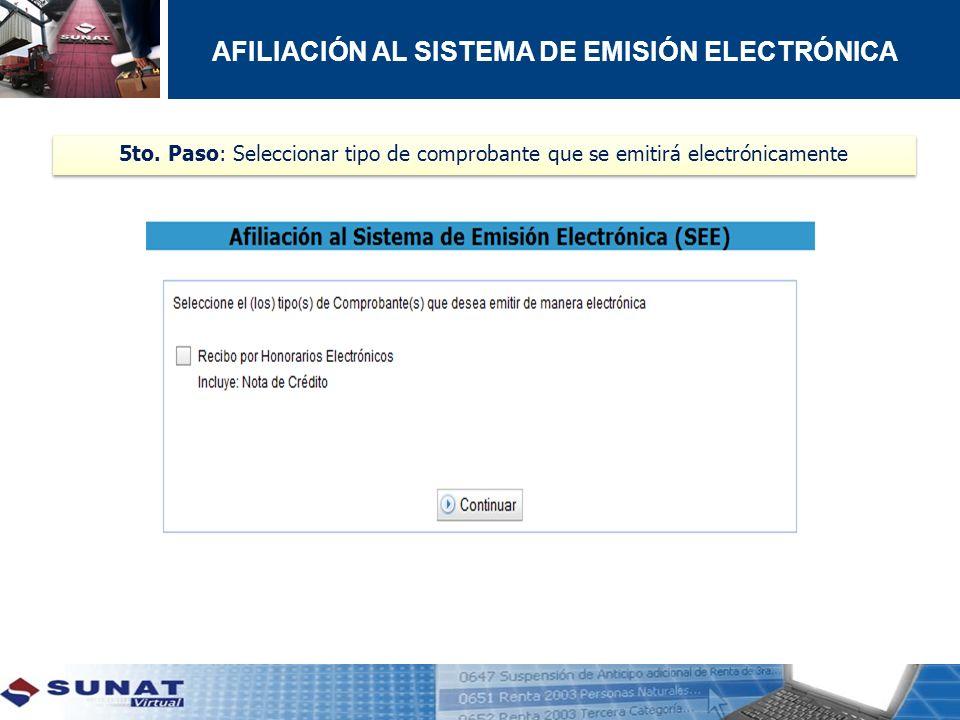 5to. Paso: Seleccionar tipo de comprobante que se emitirá electrónicamente AFILIACIÓN AL SISTEMA DE EMISIÓN ELECTRÓNICA