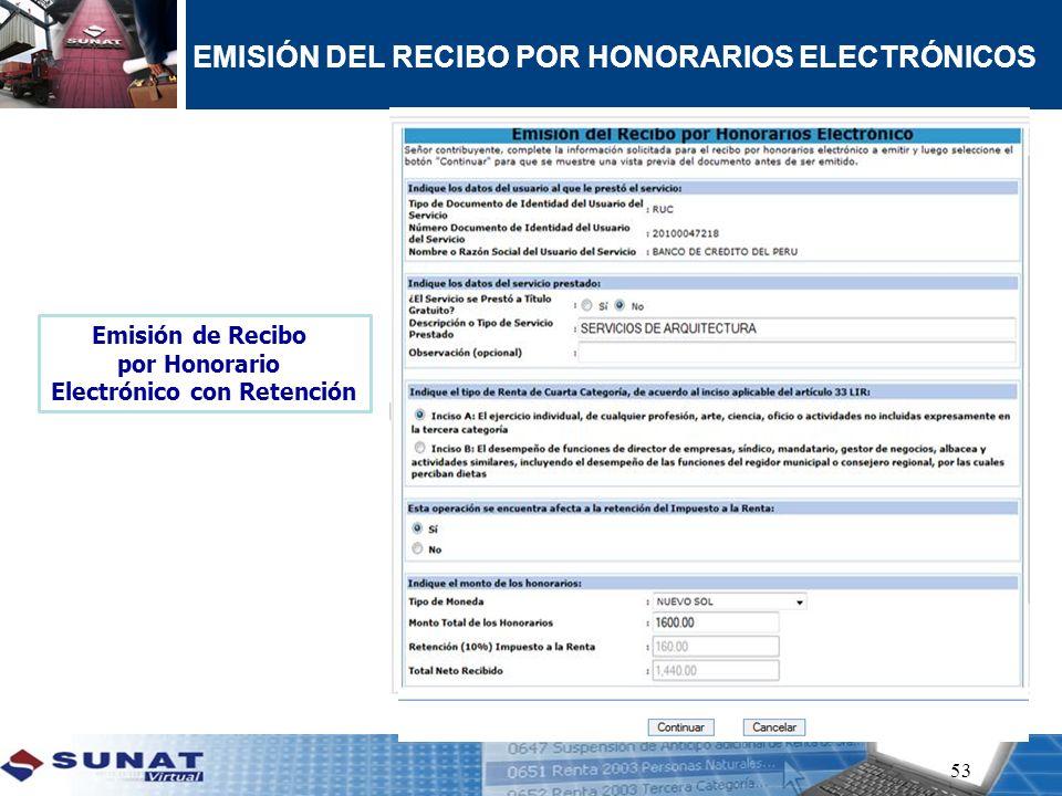 53 EMISIÓN DEL RECIBO POR HONORARIOS ELECTRÓNICOS Emisión de Recibo por Honorario Electrónico con Retención