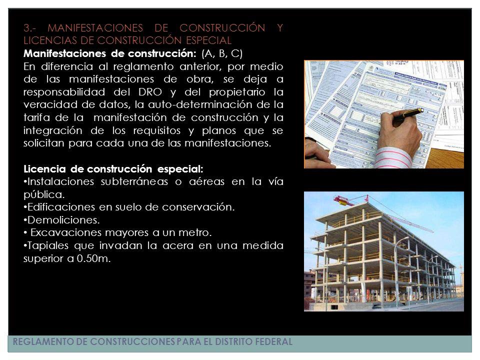 REGLAMENTO DE CONSTRUCCIONES PARA EL DISTRITO FEDERAL 3.- MANIFESTACIONES DE CONSTRUCCIÓN Y LICENCIAS DE CONSTRUCCIÓN ESPECIAL Manifestaciones de cons