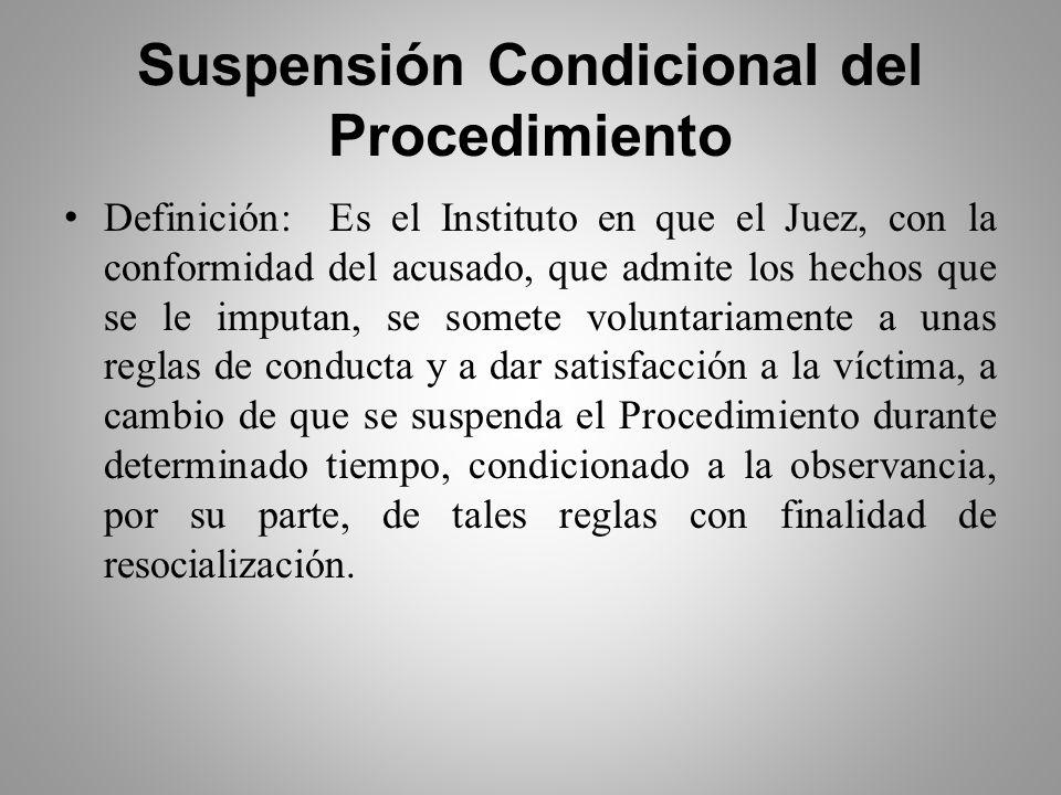 Suspensión Condicional del Procedimiento.