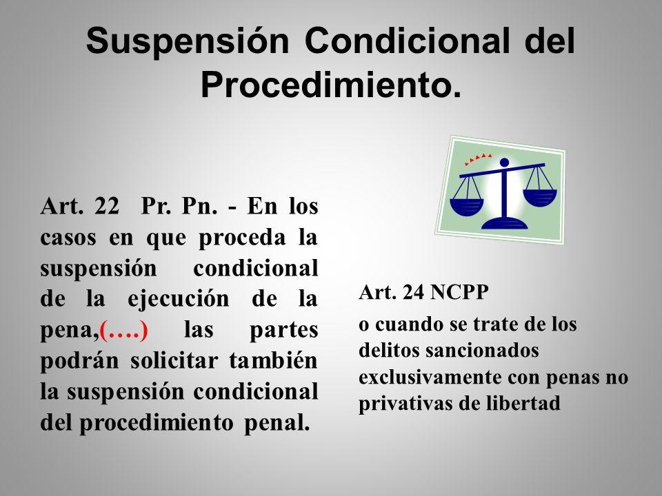 Suspensión Condicional del Procedimiento Definición: Es el Instituto en que el Juez, con la conformidad del acusado, que admite los hechos que se le i