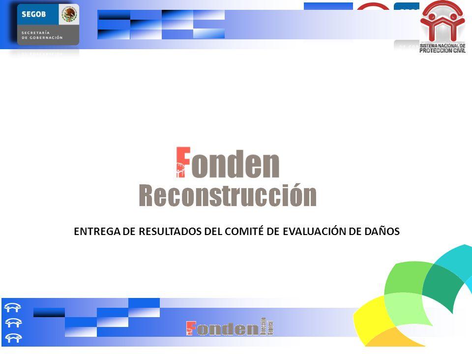 ENTREGA DE RESULTADOS DEL COMITÉ DE EVALUACIÓN DE DAÑOS