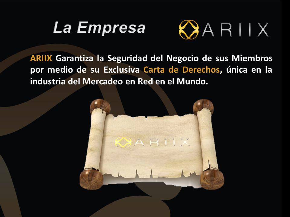 ARIIX Garantiza la Seguridad del Negocio de sus Miembros por medio de su Exclusiva Carta de Derechos, única en la industria del Mercadeo en Red en el