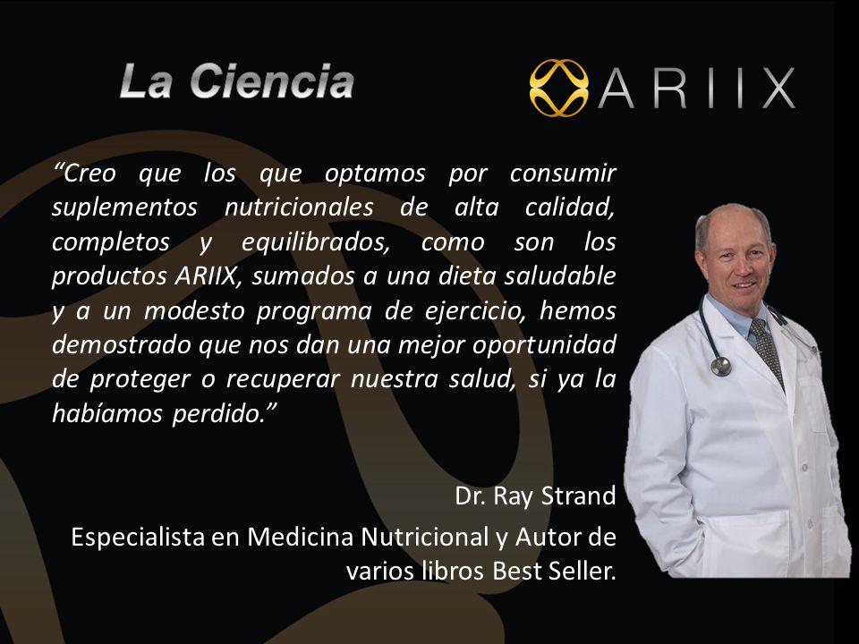 Creo que los que optamos por consumir suplementos nutricionales de alta calidad, completos y equilibrados, como son los productos ARIIX, sumados a una