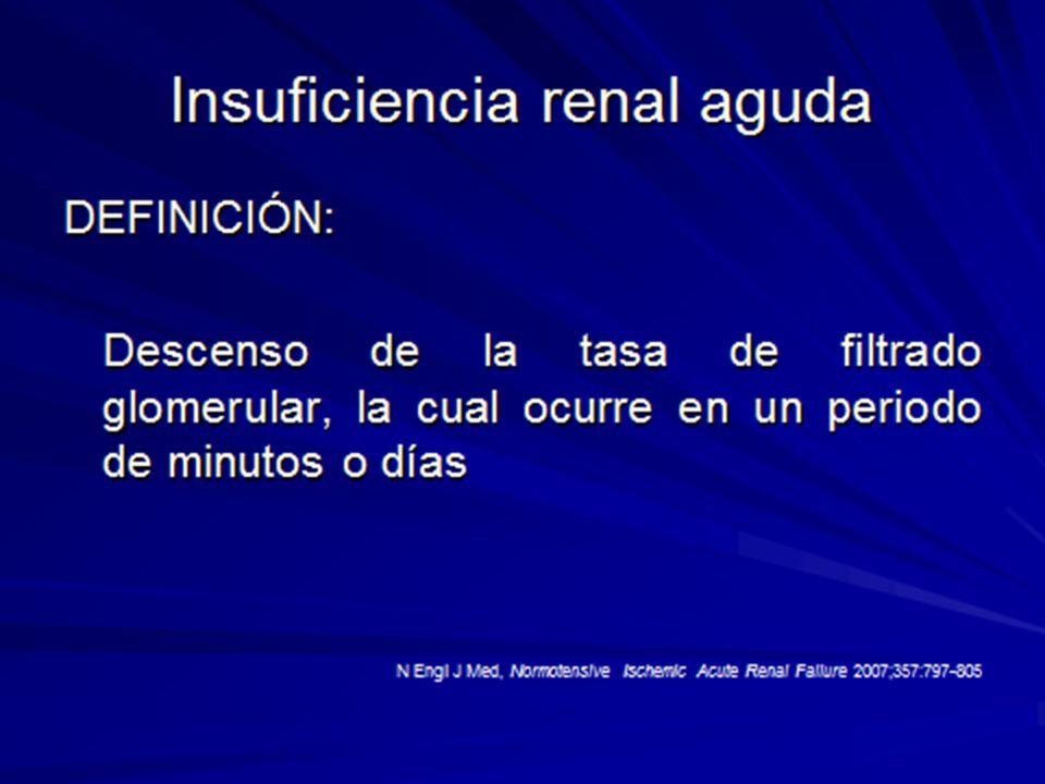 Insuficiencia Renal Aguda Daño celular: Caida de los niveles tisulares de ATP y ADP Edema intracelular Ingreso exagerado de Ca++ Alteraciones metabólicas varias*