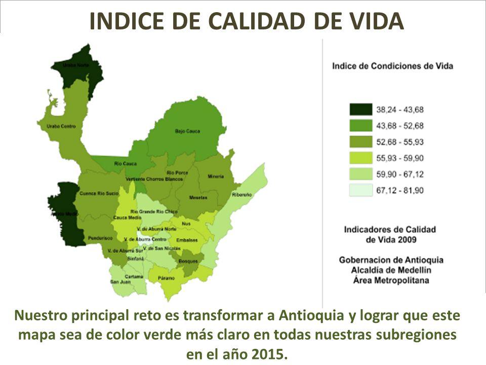 Nuestro principal reto es transformar a Antioquia y lograr que este mapa sea de color verde más claro en todas nuestras subregiones en el año 2015. IN