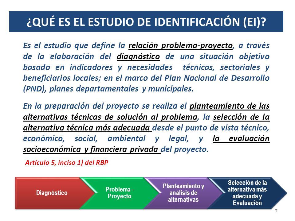 Es el estudio que define la relación problema-proyecto, a través de la elaboración del diagnóstico de una situación objetivo basado en indicadores y necesidades técnicas, sectoriales y beneficiarios locales; en el marco del Plan Nacional de Desarrollo (PND), planes departamentales y municipales.