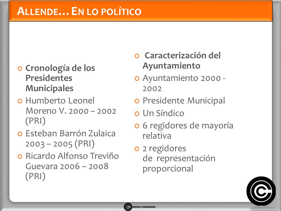 A LLENDE …E N LO POLÍTICO Cronología de los Presidentes Municipales Humberto Leonel Moreno V.