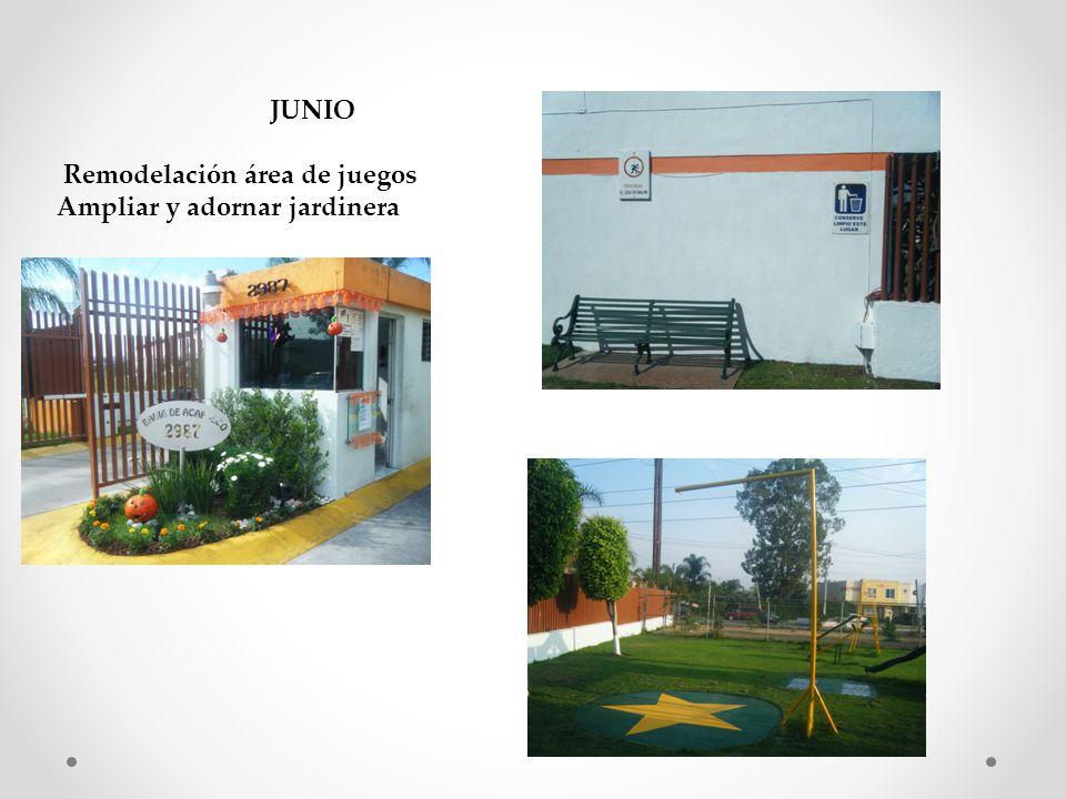 JUNIO Remodelación área de juegos Ampliar y adornar jardinera