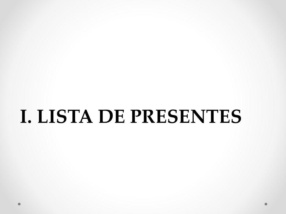 I. LISTA DE PRESENTES