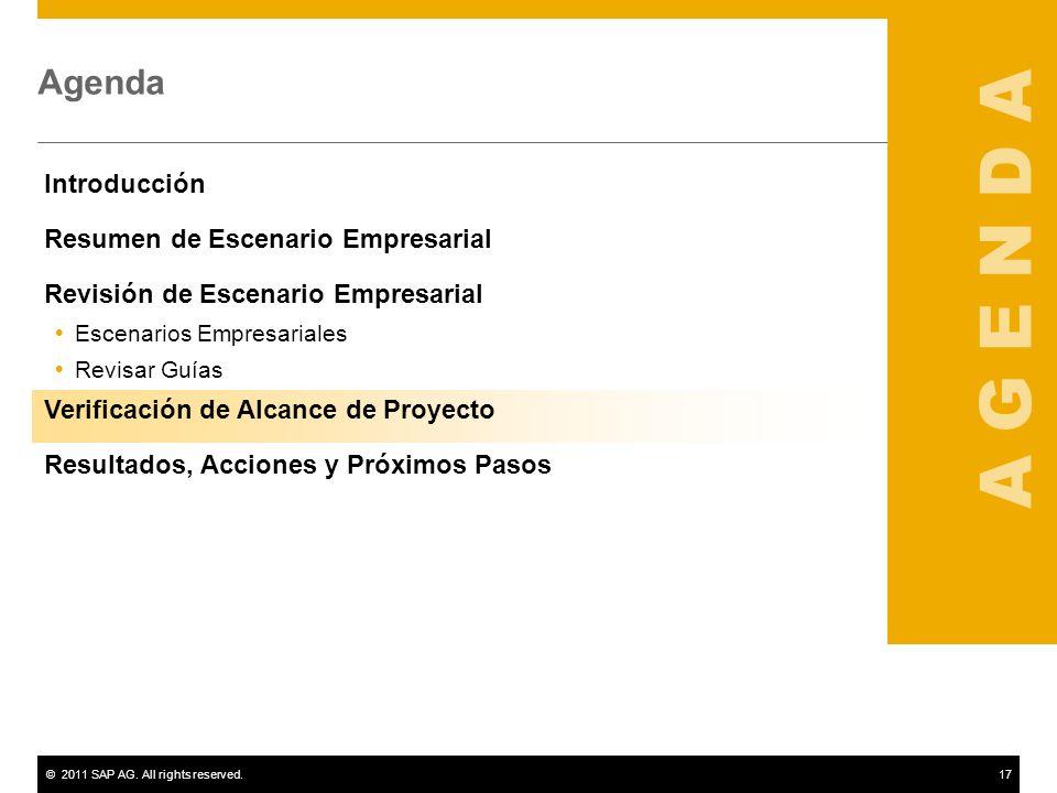 ©2011 SAP AG. All rights reserved.17 Agenda Introducción Resumen de Escenario Empresarial Revisión de Escenario Empresarial Escenarios Empresariales R