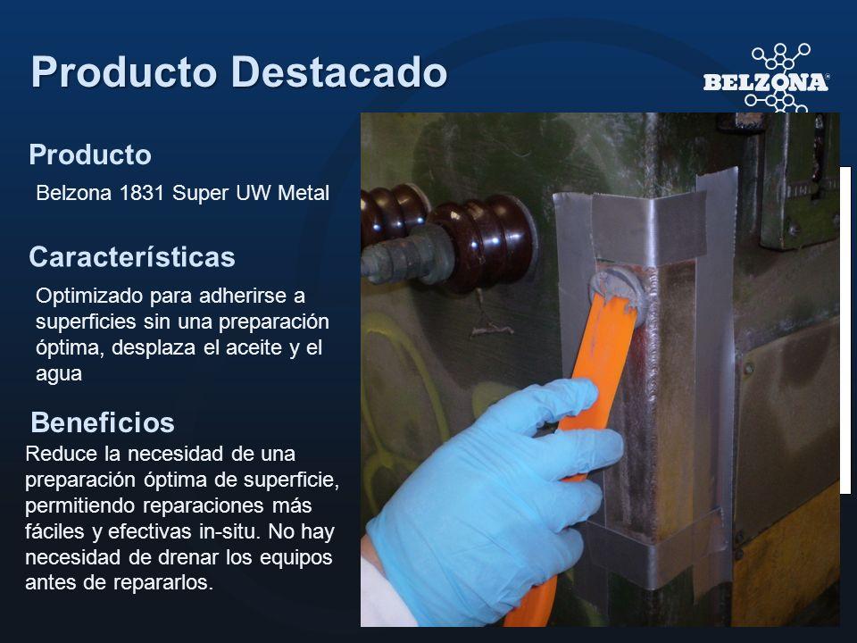 Producto Características Beneficios Producto Destacado Belzona 1831 Super UW Metal Optimizado para adherirse a superficies sin una preparación óptima,