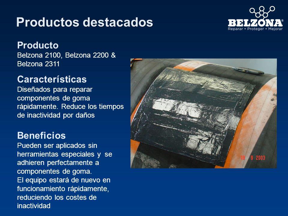 Productos destacados Producto Belzona 2100, Belzona 2200 & Belzona 2311 Características Diseñados para reparar componentes de goma rápidamente. Reduce