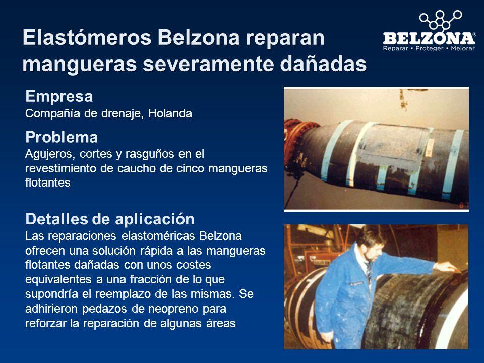 Rutina de reparación de mangueras flotantes con Belzona Empresa Compañía productora de petróleo en alta mar Problema El caucho sufre daños mecánicos regularmente y requiere ser renovado para mantener la flotabilidad.