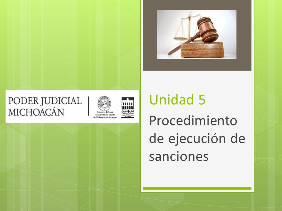 Unidad 5 Procedimiento de ejecución de sanciones