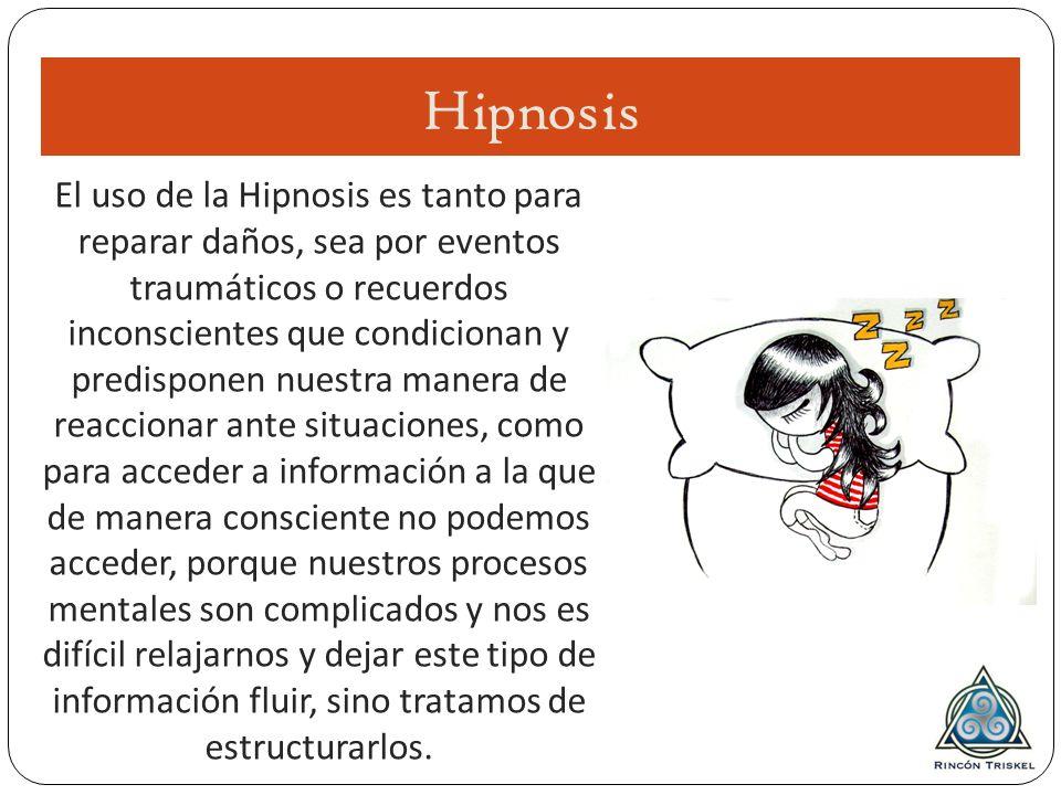 El uso de la Hipnosis es tanto para reparar daños, sea por eventos traumáticos o recuerdos inconscientes que condicionan y predisponen nuestra manera