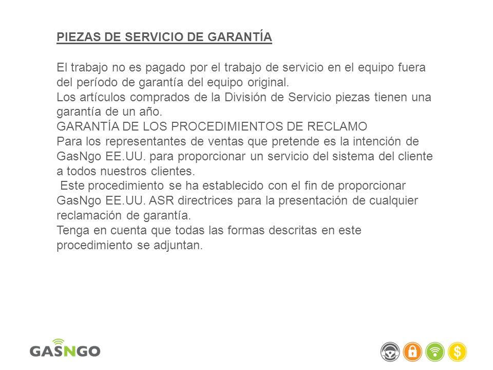 PIEZAS DE SERVICIO DE GARANTÍA El trabajo no es pagado por el trabajo de servicio en el equipo fuera del período de garantía del equipo original. Los