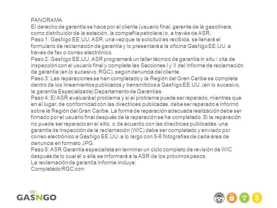 PANORAMA El derecho de garantía se hace por el cliente (usuario final, gerente de la gasolinera, como distribuidor de la estación, la compañía petrole