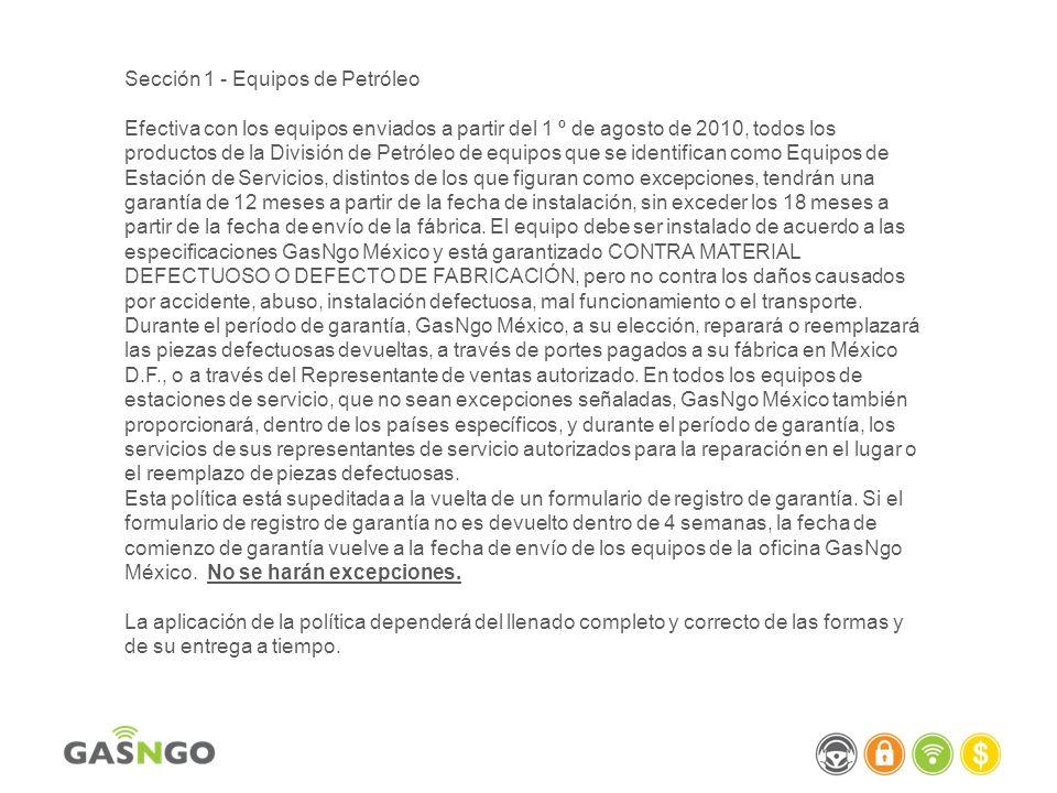 Equipo Cubierto Los productos fabricados por proveedores fuera de México, están sujetos sus políticas de Garantía.