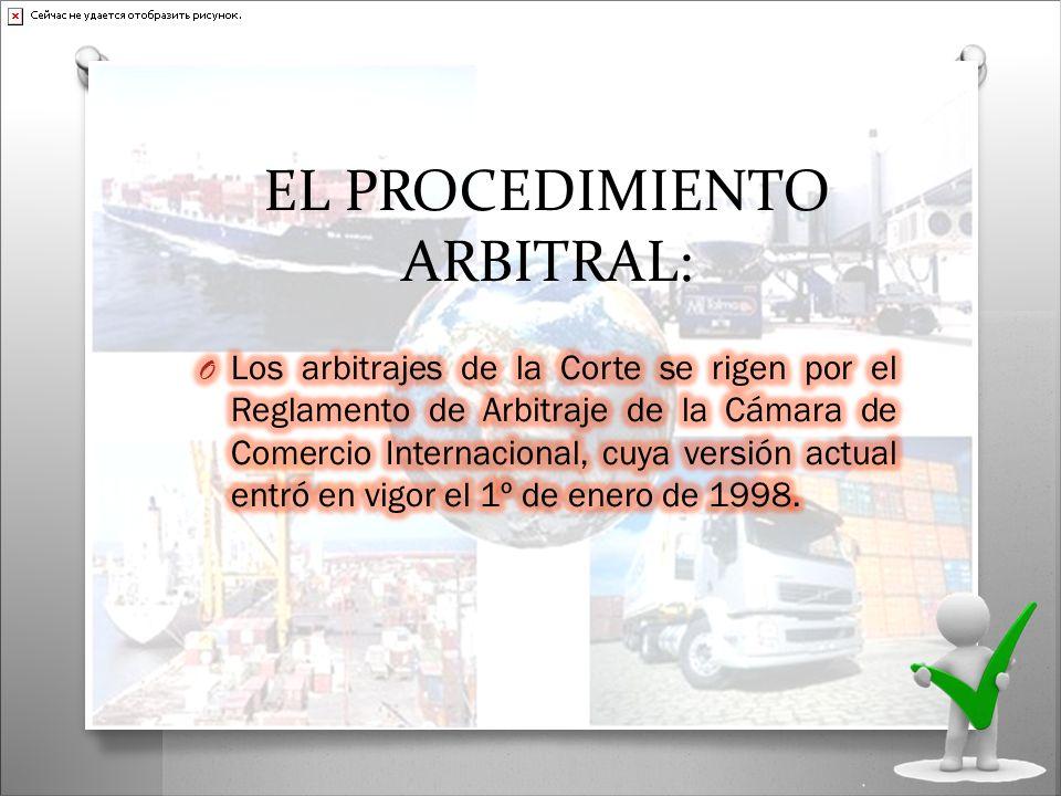 EL PROCEDIMIENTO ARBITRAL: