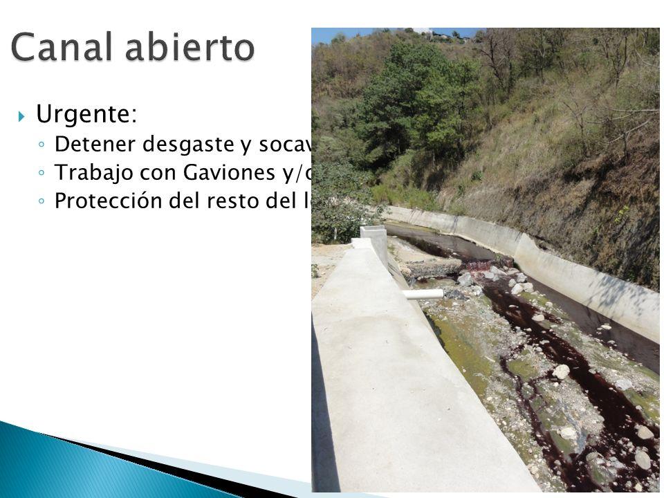 Urgente: Detener desgaste y socavamiento Trabajo con Gaviones y/o piedra Protección del resto del lecho del rio