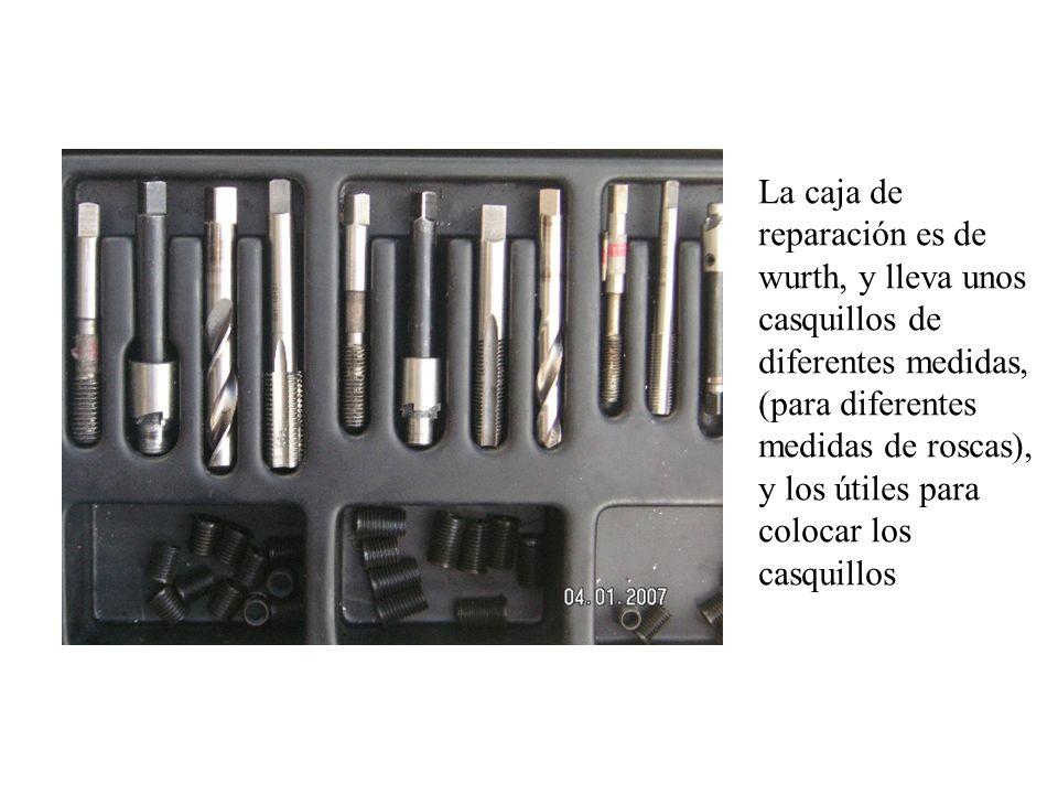 La caja de reparación es de wurth, y lleva unos casquillos de diferentes medidas, (para diferentes medidas de roscas), y los útiles para colocar los c