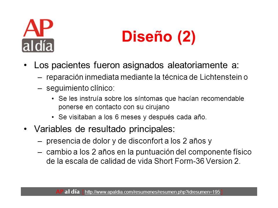 AP al día [ http://www.apaldia.com/resumenes/resumen.php?idresumen=195 ] Diseño (1) Ensayo clínico aleatorio multicéntrico. Criterios de inclusión: –p