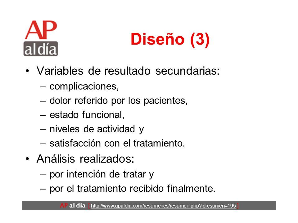 AP al día [ http://www.apaldia.com/resumenes/resumen.php?idresumen=195 ] Diseño (2) Los pacientes fueron asignados aleatoriamente a: –reparación inmed