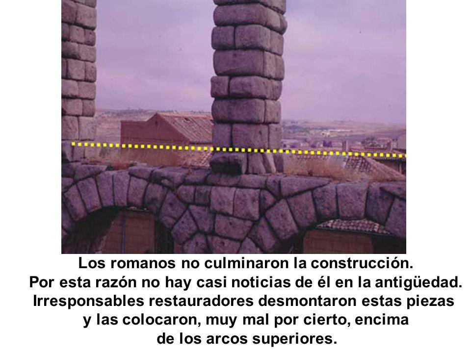 Los romanos no culminaron la construcción. Por esta razón no hay casi noticias de él en la antigüedad. Irresponsables restauradores desmontaron estas