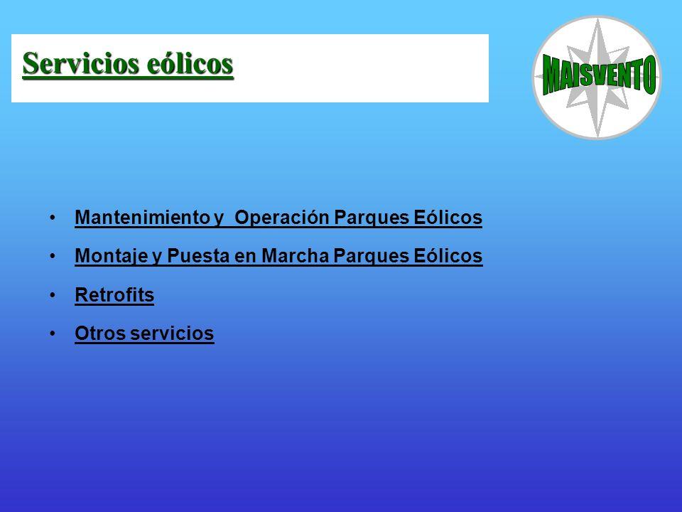 Mantenimiento y Operación Parques Eólicos Montaje y Puesta en Marcha Parques Eólicos Retrofits Otros servicios Servicios eólicos Servicios eólicos