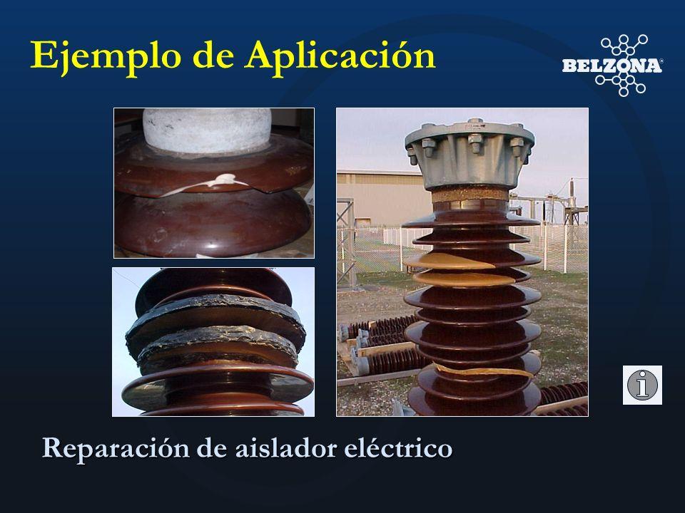 Reparación de aislador eléctrico Ejemplo de Aplicación