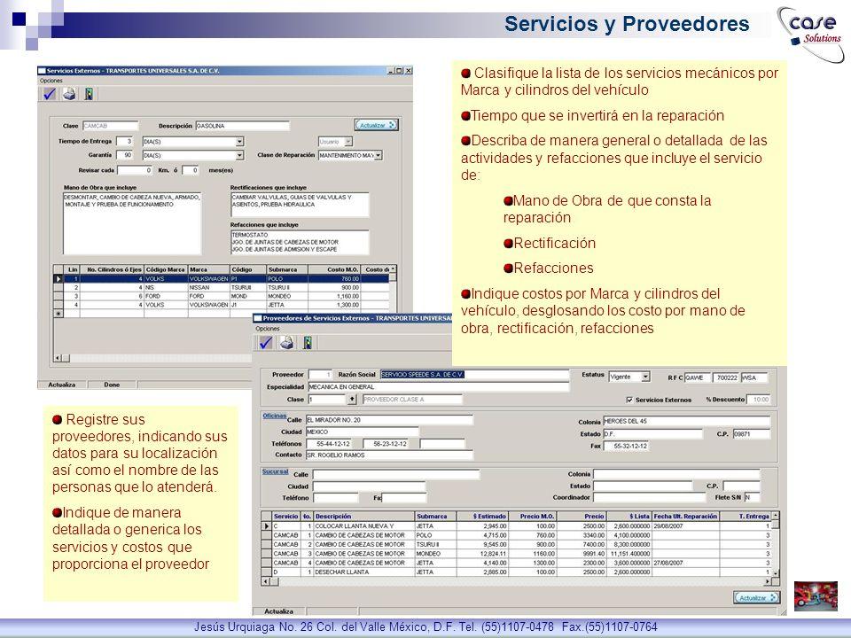 Permite la administración de las llantas por marca, costo, ubicación de montaje, medida, etc.