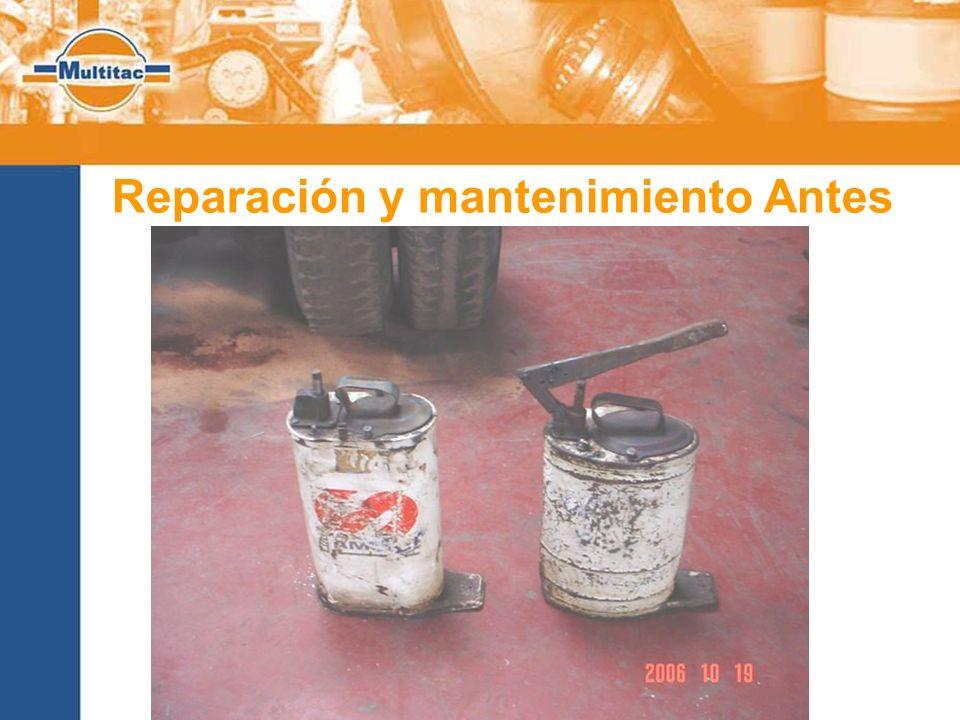 Reparación y mantenimiento Antes