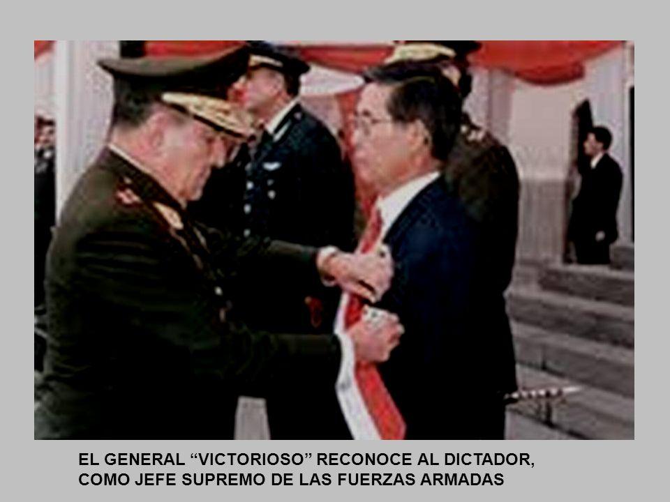 EL GENERAL VICTORIOSO RECONOCE AL DICTADOR, COMO JEFE SUPREMO DE LAS FUERZAS ARMADAS