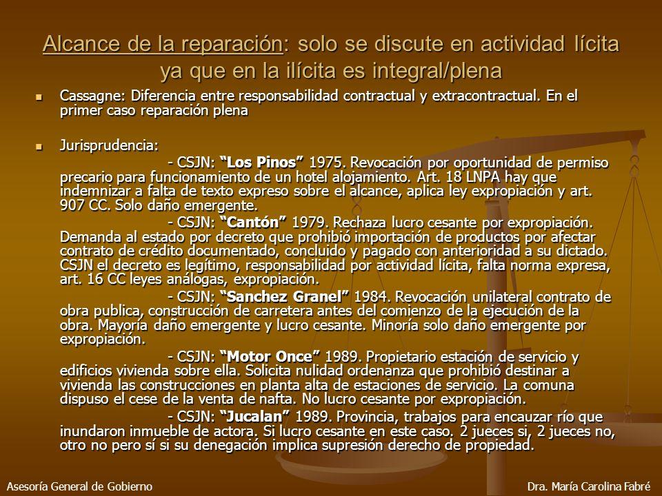Alcance de la reparación: solo se discute en actividad lícita ya que en la ilícita es integral/plena Cassagne: Diferencia entre responsabilidad contractual y extracontractual.