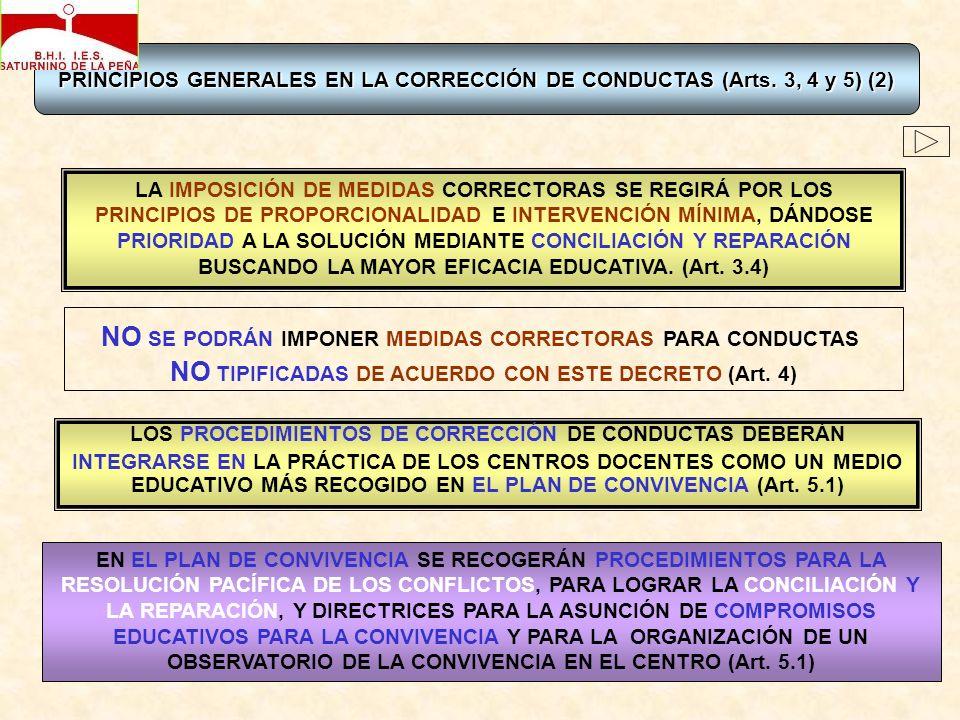 PRINCIPIOS GENERALES EN LA CORRECCIÓN DE CONDUCTAS (Arts. 3, 4 y 5)(2) PRINCIPIOS GENERALES EN LA CORRECCIÓN DE CONDUCTAS (Arts. 3, 4 y 5) (2) NO SE P