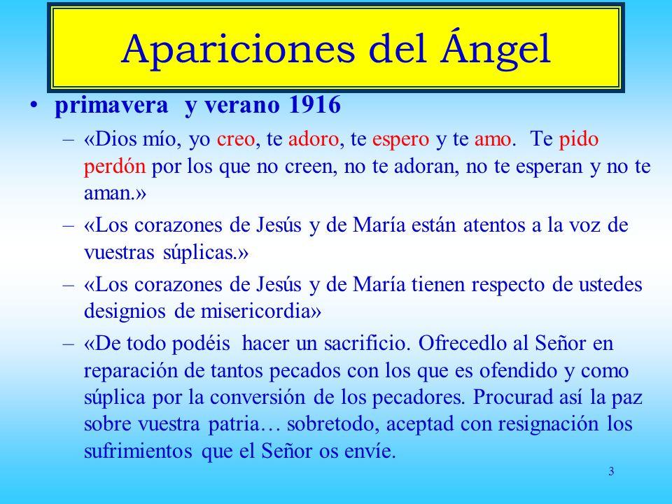 3 Apariciones del Ángel primavera y verano 1916 –«Dios mío, yo creo, te adoro, te espero y te amo.