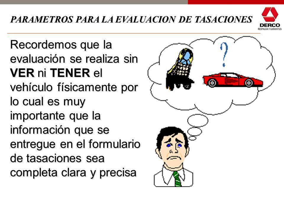 2- Tasación comercial (evaluación), que se realiza con la información obtenida del chequeo técnico y visual. En esta etapa se le pone precio al vehícu