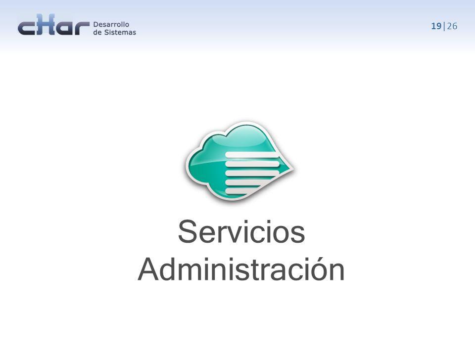 19|26 Servicios Administración