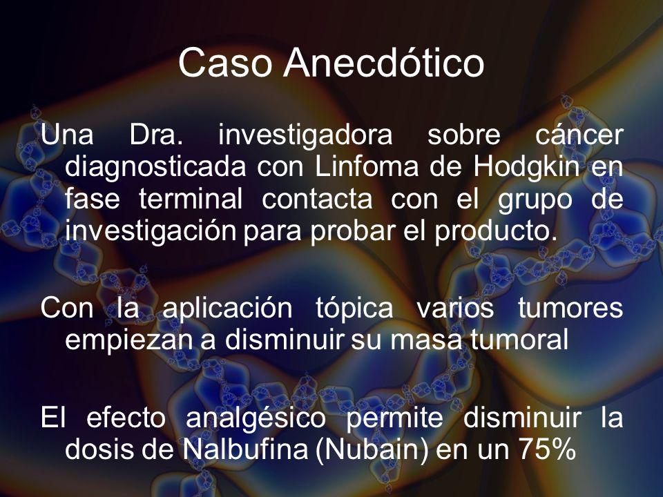 Caso Anecdótico Una Dra. investigadora sobre cáncer diagnosticada con Linfoma de Hodgkin en fase terminal contacta con el grupo de investigación para