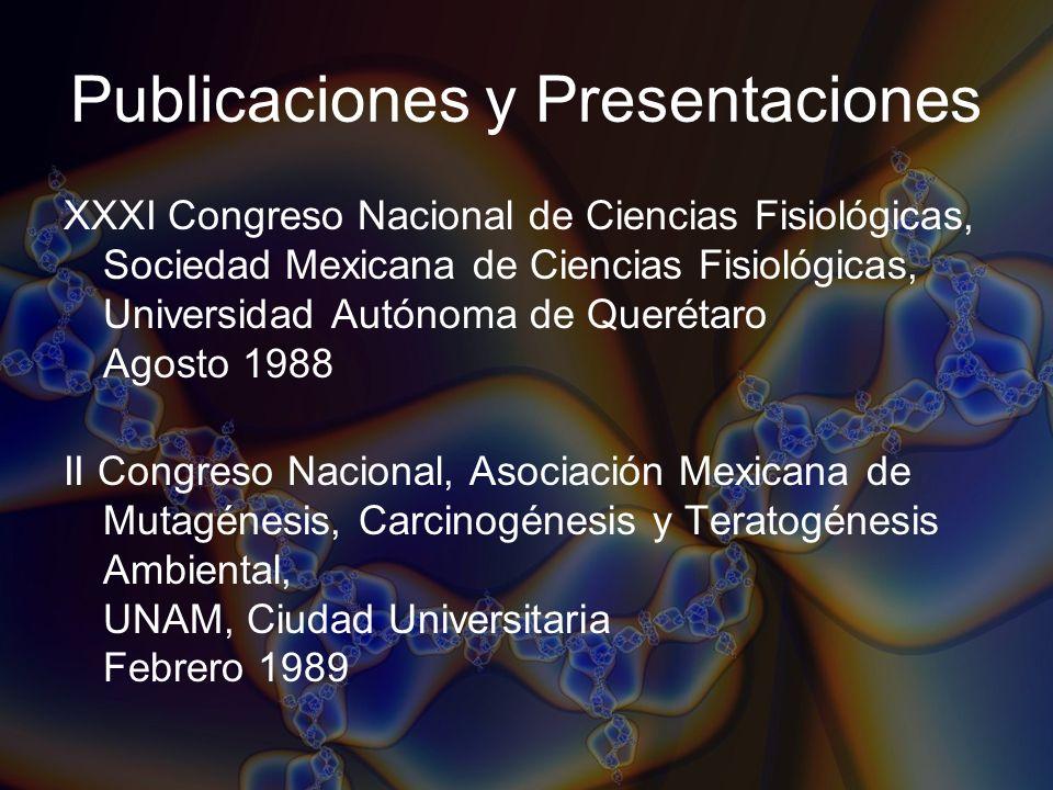 Publicaciones y Presentaciones XXXI Congreso Nacional de Ciencias Fisiológicas, Sociedad Mexicana de Ciencias Fisiológicas, Universidad Autónoma de Qu