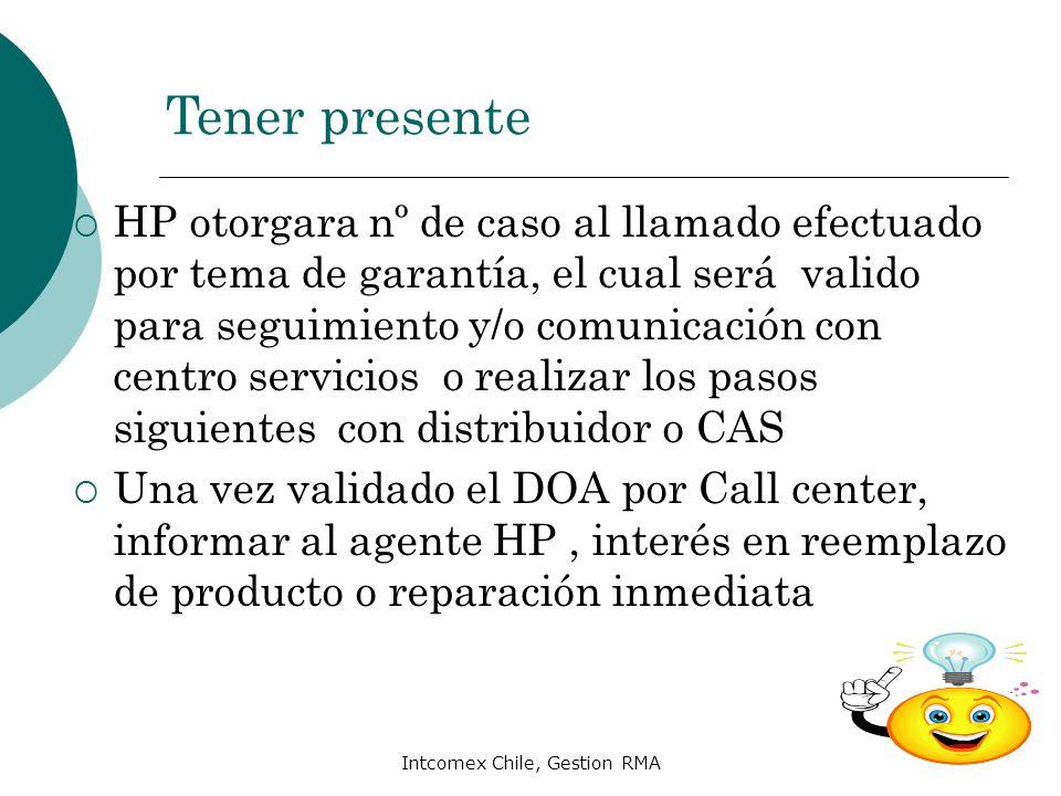 Intcomex Chile, Gestion RMA HP otorgara nº de caso al llamado efectuado por tema de garantía, el cual será valido para seguimiento y/o comunicación co