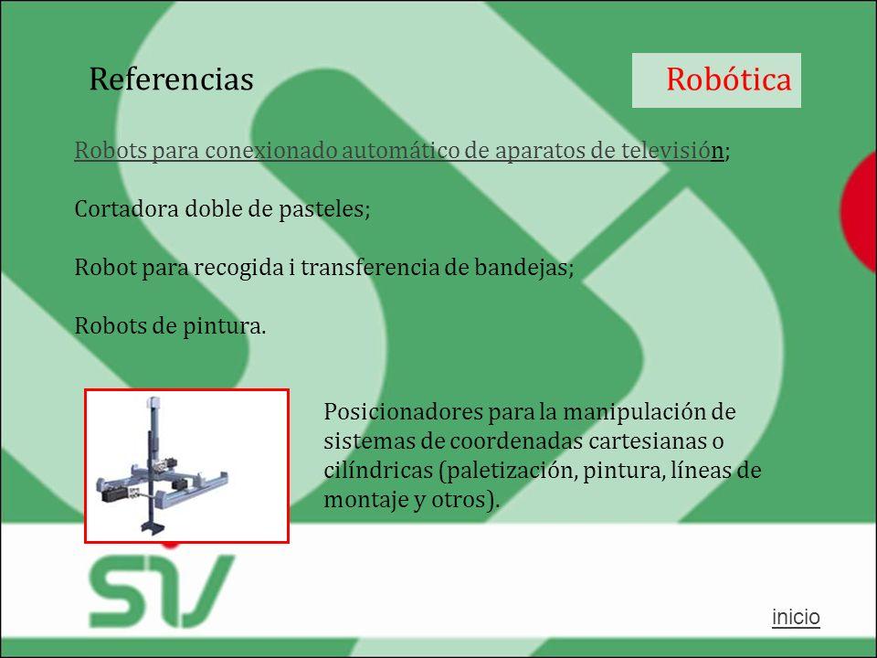 Robótica Robots para conexionado automático de aparatos de televisióRobots para conexionado automático de aparatos de televisión; Cortadora doble de p