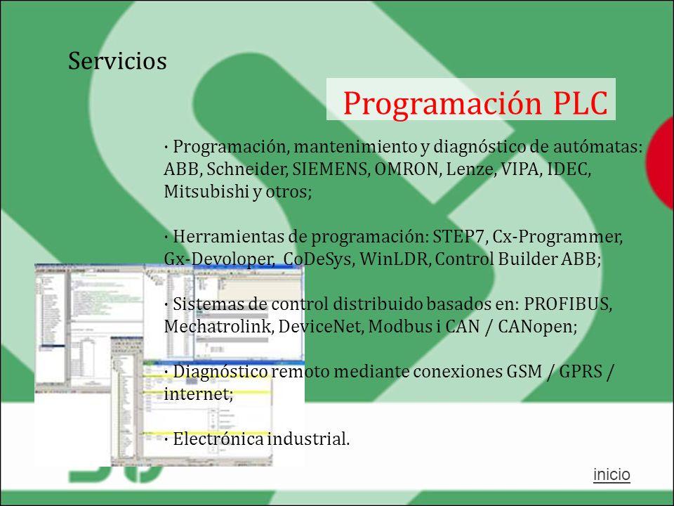 Servicios Programación PLC · Programación, mantenimiento y diagnóstico de autómatas: ABB, Schneider, SIEMENS, OMRON, Lenze, VIPA, IDEC, Mitsubishi y o