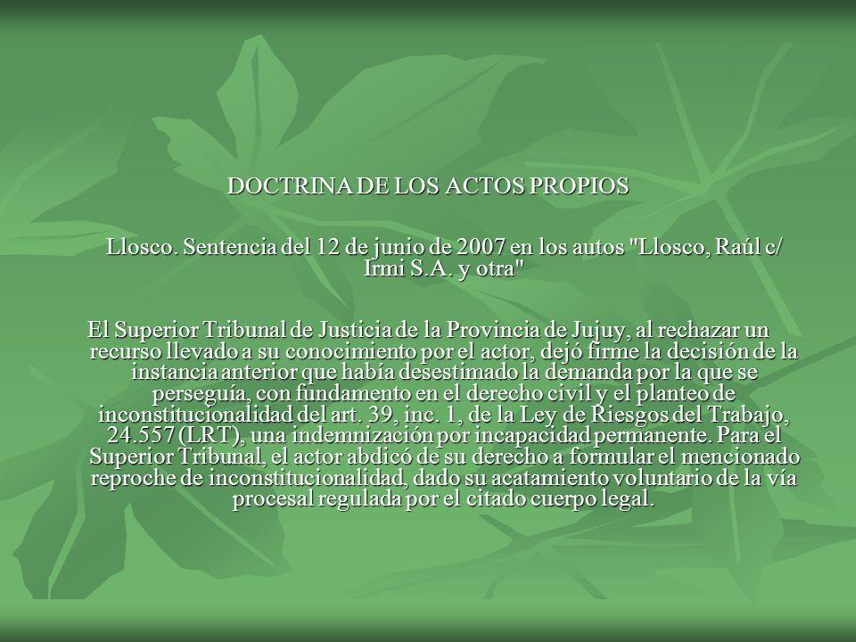 DOCTRINA DE LOS ACTOS PROPIOS Llosco. Sentencia del 12 de junio de 2007 en los autos