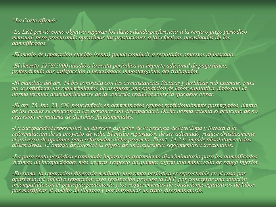 La mayoría la formaron los jueces FAYT, PETRACCHI, MAQUEDA y ZAFFARONI En disidencia se pronunció el juez Lorenzetti señalando, en similar orden de ideas que en las causas Soria y Bustos, que: la propuesta del apelante en el aspecto que interesa no distingue correctamente entre la acción resarcitoria derivada de la ley de riesgos del trabajo y la que se basa en la opción por la acción civil.