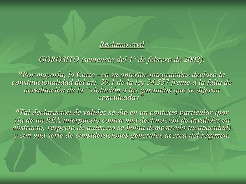 Reclamo civil GOROSITO (sentencia del 1° de febrero de 2002). *Por mayoría, la Corte –en su anterior integración- declaró la constitucionalidad del ar